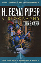 H. Beam Piper A Biography