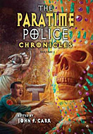 The Paratime Police Chronicles